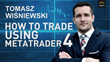 How to trade using MetaTrader 4
